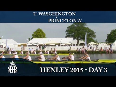 U. Washington v Princeton 'A' | Day 3 Henley 2015 | Ladies' Plate