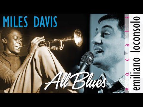 All Blues ( Miles Davis - Oscar Brown Jr - Emiliano Loconsolo )