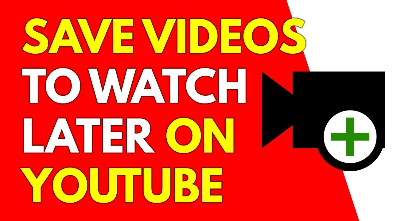how to add a youtube video to watch later