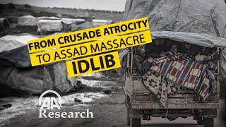 Idlib: From crusade atrocity to Assad massacre