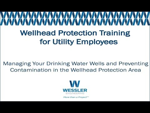 Wellhead Protection Training  for Utility Employees