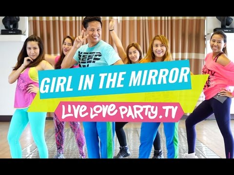 Girl in the Mirror  Zumba®  Dance Fitness   Love Party