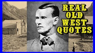 Real Old West Quotes Part 2
