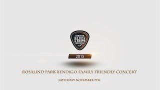 Bendigo Blues & Roots Main Stage Rosalind Park Saturday Nov 7th 2015