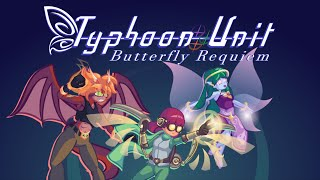 Gameplay Trailer 1 - Typhoon Unit ~ Butterfly Requiem