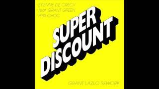 ETIENNE DE CRECY feat. GRANT GREEN - PRIX CHOC (GRANT LAZLO REWORK)