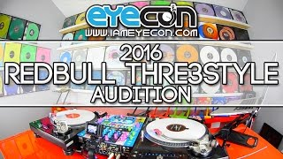 RedBull Thre3Style 2016 Audition - USA - Eyecon