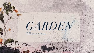 Nahko And Medicine For The People - Garden [Official Lyric Video]