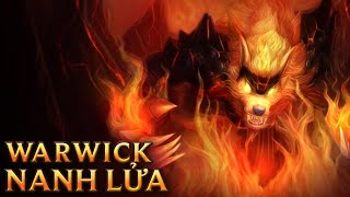 Warwick Nanh Lửa - Firefang Warwick - Skins lol