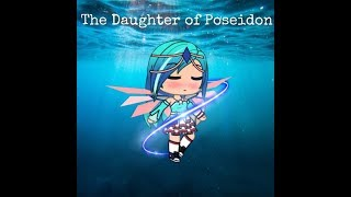 The Daughter of Poseidon | Mini Movie | Gacha Life |