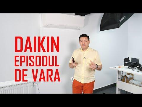 REVIEW - Daikin - Episodul de vară