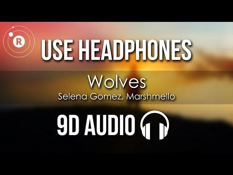 Selena Gomez, Marshmello - Wolves (9D AUDIO)