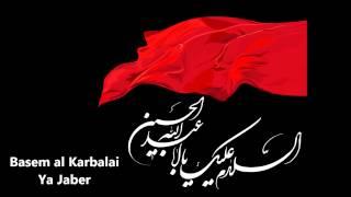 Latmiya - Basem al Karbalai - Ya Jaber