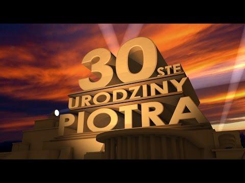 Najlepszy Prezent Na Urodziny I Nie Tylko - Film Dla Piotra Z Okazji 30 Urodzin !