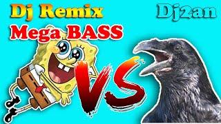 Download dj spongebob versi gagak burung gagak