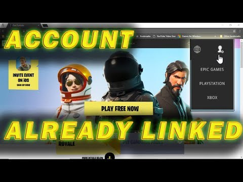 How To Fix PSN Or XBOX Account Already Linked To Epic Games Account