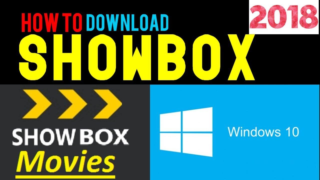 showbox apk 2018 for windows 10
