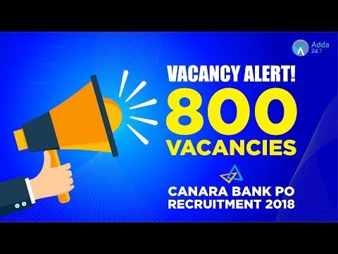 Vacancy Alert ! Canara Bank PO Recruitment 2018 Notification Out | 800 Vacancies |