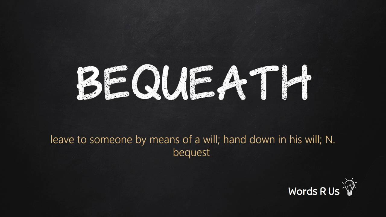How to Pronounce BEQUEATH in American English