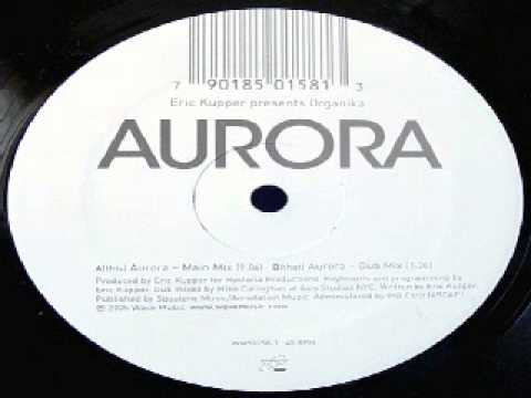 Eric Kupper Presents Organika ‎-- Aurora