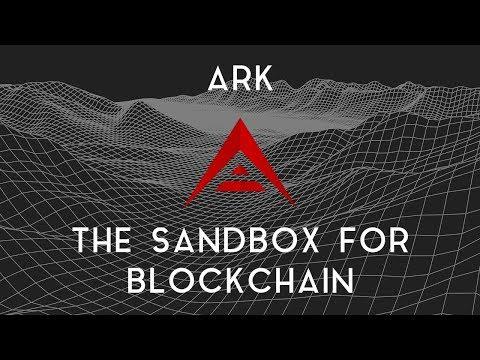 ARK | The Sandbox of Blockchain