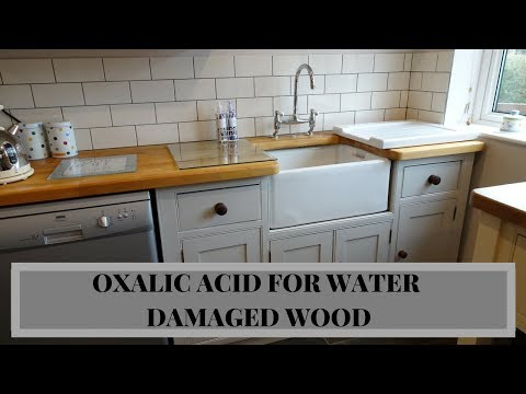 HOW TO BLEACH WATER DAMAGED WOOD WORKTOPS WITH OXALIC ACID   STEP BY STEP INSTRUCTIONS