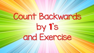 Count Backwards By 1s from 100 and Exercise | Jack Hartmann