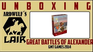 Unboxing Great Battles of Alexander Deluxe Expanded (GMT 2014)