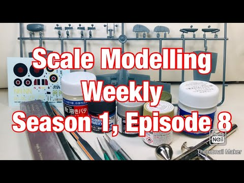 Scale Modelling Weekly, Season 1, Episode 8, October 22nd 2019!