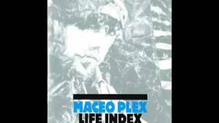Maceo Plex - Bring it back