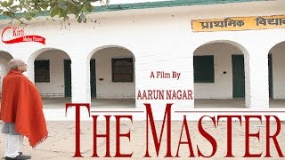 The Master || मास्टर जी || MOVIE || Directed By AARUN NAGAR || KIRTI MOTION PICTURES ||