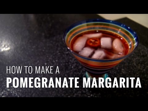 How to Make a Pomegranate Margarita (Serve it with Guacamole Topped with Pomegranate Seeds)