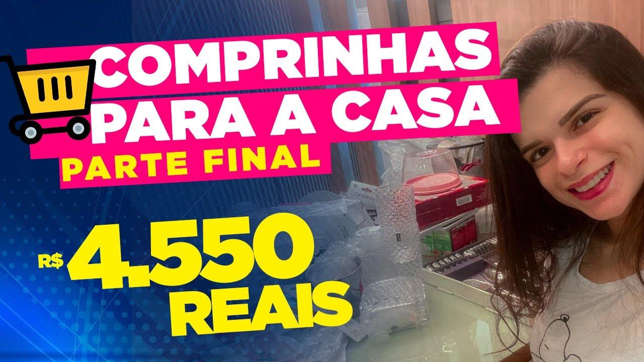 COMPRINHAS PARTE FINAL - GASTEI R$4.550
