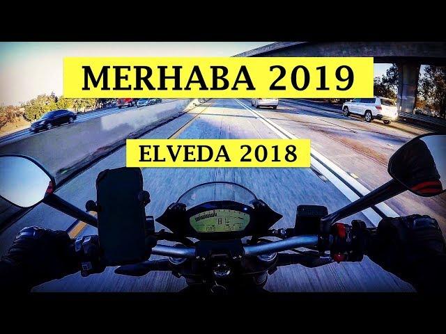 Yeni Yıl, Yeni Motosiklet, Yeni Umutlar / Elveda 2018, Merhaba 2019