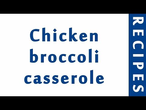 Chicken Broccoli Casserole | Easy Low Carb Recipes | DIET RECIPES | RECIPES LIBRARY