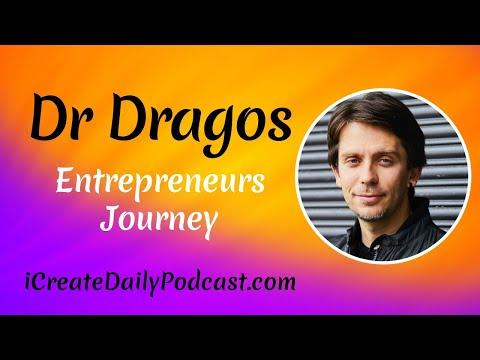 Entrepreneurs Journey With Dr Dragos