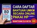Cara Daftar UMKM 2020 Online Lewat HP | Terbaru