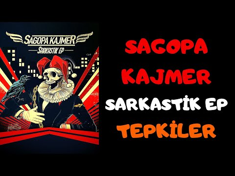 Sagopa Kajmer - Sarkastik EP | Destekler Ve Olumsuz Tepkiler
