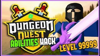 UNLIMITED ABILITY HACK | DUNGEON QUEST LEVEL & ITEM EXPLOIT ROBLOX 3/14/2019