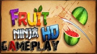 Fruit Ninja HD Gameplay (PC/HD)