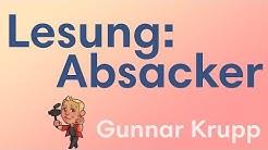 """""""Absacker"""" - Gunnar Krupp"""