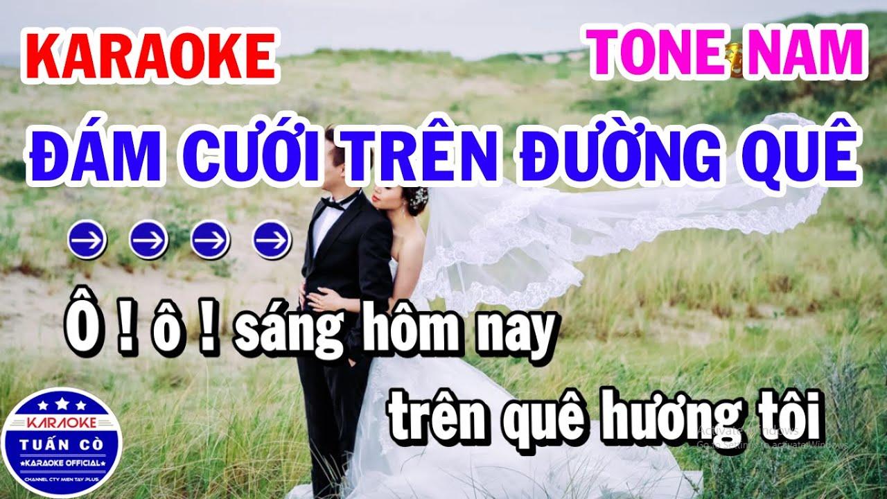 Karaoke Đám Cưới Trên Đường Quê Tone Nam Gm Nhạc Sống Cha Cha
