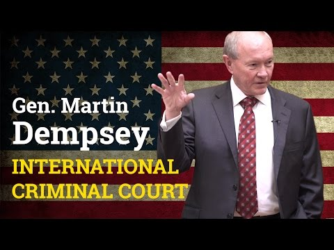 Should the US be more involved in the International Criminal Court? | General Martin Dempsey (2017)