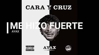 AYAX - ME HIZO FUERTE (PROD. DJEE BEATS) (INÉDITO)