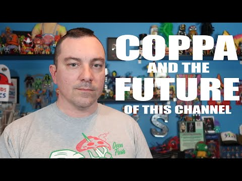 The Future of this Channel   COPPA & YouTube