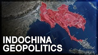 Geopolitics of Southeast Asia, Part 1: Indochina thumbnail