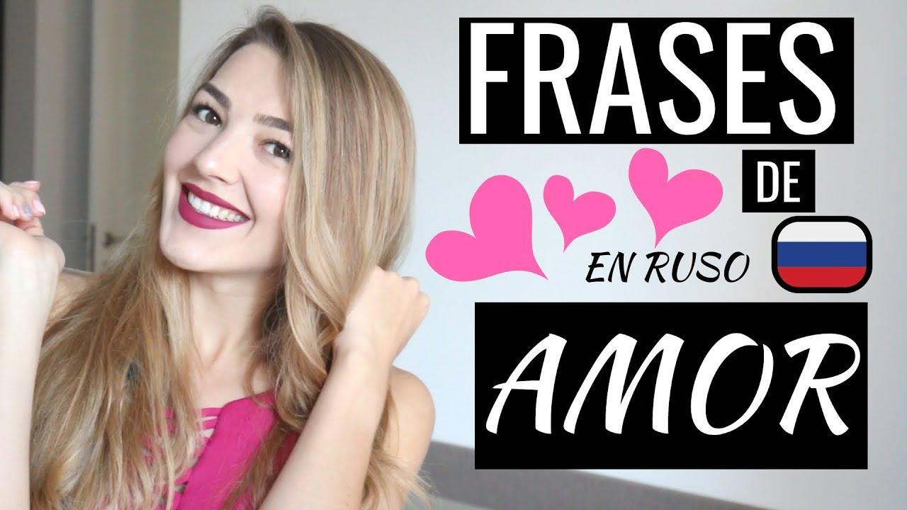 Frases De Amor En Ruso 10 Piropos En Ruso Ruso Fácil Con Liza