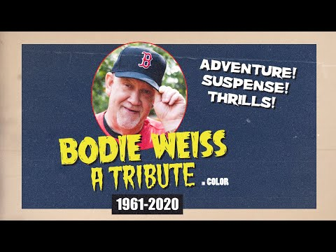 a-tribute-to-bodie-weiss