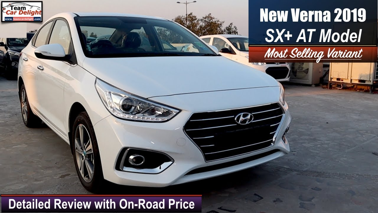 New Verna 2019 Sx Plus Model Detailed Review With On Road Price