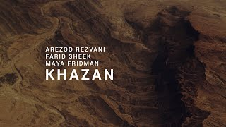 Arezoo Rezvani, Farid Sheek & Maya Fridman - Parviz Meshkatian: Khazan